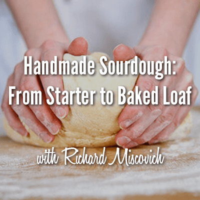 Handmade Sourdough Class