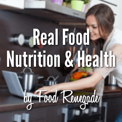 Real Food Nutrition and Health