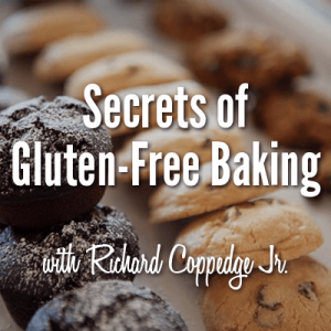 Secrets of Gluten-Free Baking